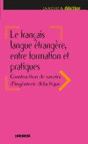 Pdf Le français langue étrangère, entre formation et pratiques - Ebook Telecharger