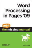 Word Processing in Pages '09: The Mini Missing Manual [Pdf/ePub] eBook