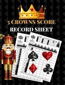 5 Crowns Score Record Sheet