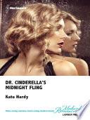 Dr Cinderella S Midnight Fling Book PDF