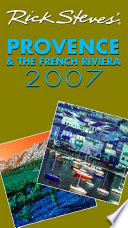 Rick Steves' Provence and the French Riviera 2007