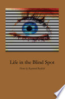 Life In The Blind Spot Book PDF