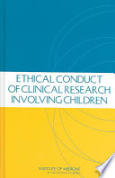 Ethical Conduct of Clinical Research Involving Children