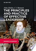 The Principles and Practice of Effective Leadership