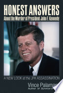 Honest Answers about the Murder of President John F  Kennedy