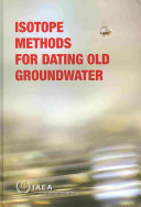 Isotope Methods for Dating Old Groundwater