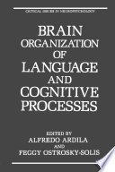 Brain Organization of Language and Cognitive Processes Book