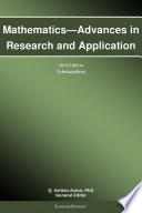 Mathematics—Advances in Research and Application: 2013 Edition