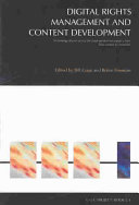 Digital Rights Management and Content Development