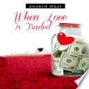When Love is traded