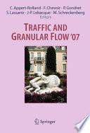 Traffic and Granular Flow ' 07