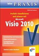 Perfekt visualisieren und planen mit Microsoft Visio 2010