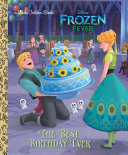The Best Birthday Ever (Disney Frozen) Pdf/ePub eBook