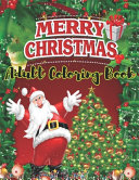 Merry Christmas Adult Coloring Book Book PDF