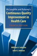 McLaughlin and Kaluzny'scontinuous Quality Improvement in Health Care