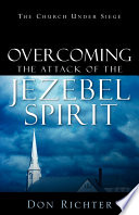 Overcoming the Attack of the Jezebel Spirit Book