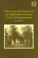 The Lives and Letters of an Eighteenth century Circle of Acquaintance