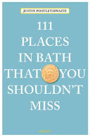 111 Places in Bath That You Shouldn't Miss