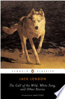 The Call Of The Wild White Fang And Other Stories Book