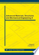 Advanced Materials  Structures and Mechanical Engineering II