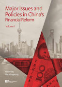 Major Issues and Policies in China   s Financial Reform Vol  1