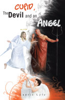 Cupid, the Devil and an Angel