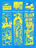 Children s Daily Prayer 2005   2006 Book PDF