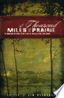 A Thousand Miles of Prairie