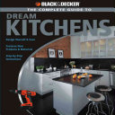 Black   Decker The Complete Guide to Dream Kitchens