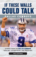 If These Walls Could Talk: Dallas Cowboys [Pdf/ePub] eBook