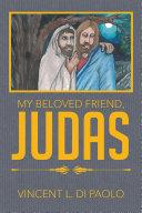 My Beloved Friend, JUDAS Pdf/ePub eBook