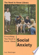 Everything You Need to Know About Social Anxiety