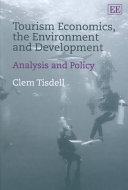 Tourism Economics  the Environment and Development Book