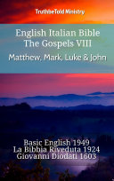 English Italian Bible - The Gospels VIII - Matthew, Mark, Luke & John