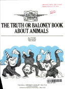 The Truth Or Baloney Book About Animals Book PDF