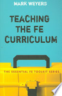 Teaching the FE Curriculum  : Encouraging Active Learning in the Classroom
