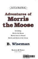 Adventures of Morris the Moose