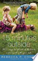 Fifteen Minutes Outside
