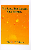 Six Suns  Ten Planets  One Woman