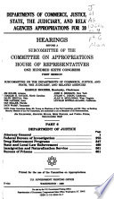 Departments Of Commerce Justice And State The Judiciary And Related Agencies Appropriations For 2000 Book