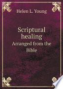 Scriptural healing