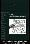 Drifting - Architecture and Migrancy [Pdf/ePub] eBook