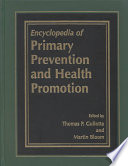Encyclopedia Of Primary Prevention And Health Promotion