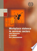 Workplace Violence in Services Sectors and Measures to Combat this Phenomenon
