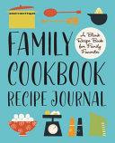 Family Cookbook Recipe Journal