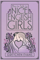How to Talk to Nice English Girls Book