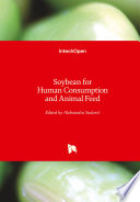 Soybean for Human Consumption and Animal Feed Book