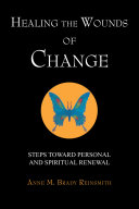 Healing the Wounds of Change