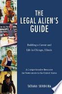 The Legal Alien's Guide