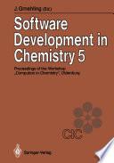 Software Development in Chemistry 5
